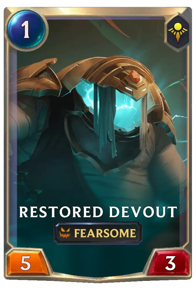 restored devout (lor card)