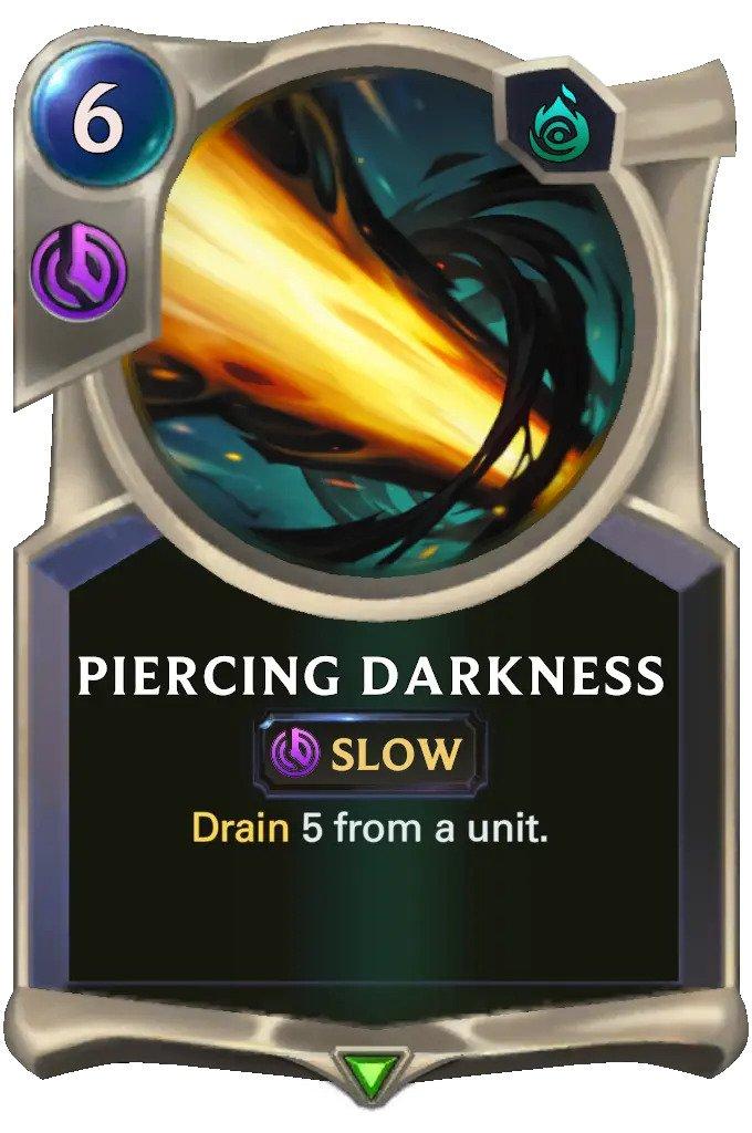 Piercing Darkness (LoR card)