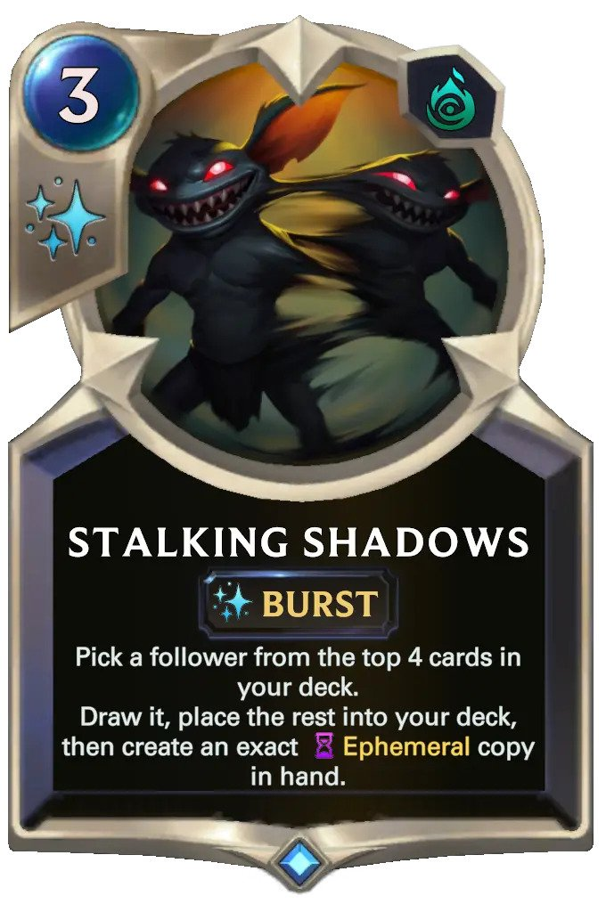 Stalking Shadows (LoR card nerfed)