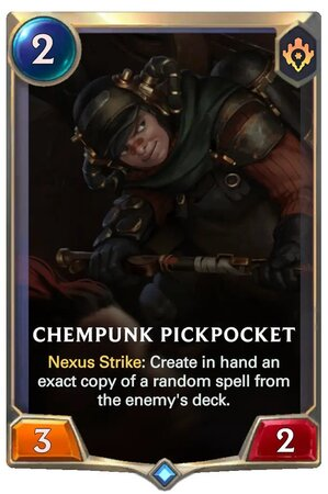Chempunk Pickpocket (LoR Card)