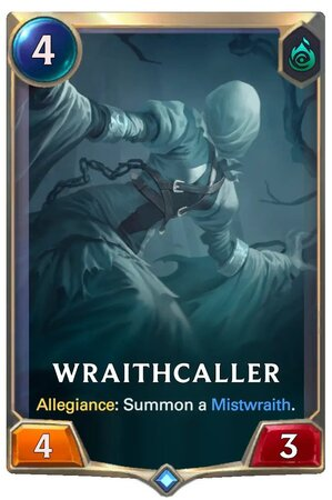 Wraithcaller (LoR Card)
